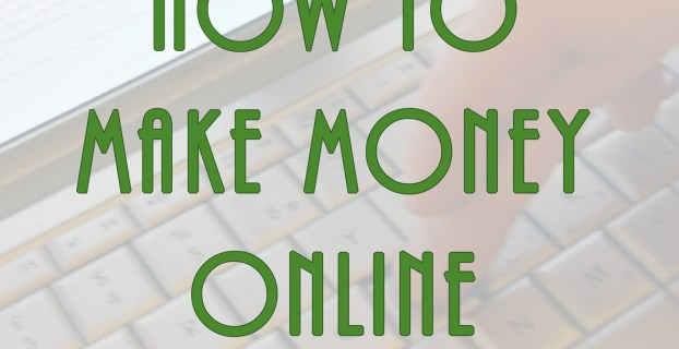 Getting Started Making Money Online