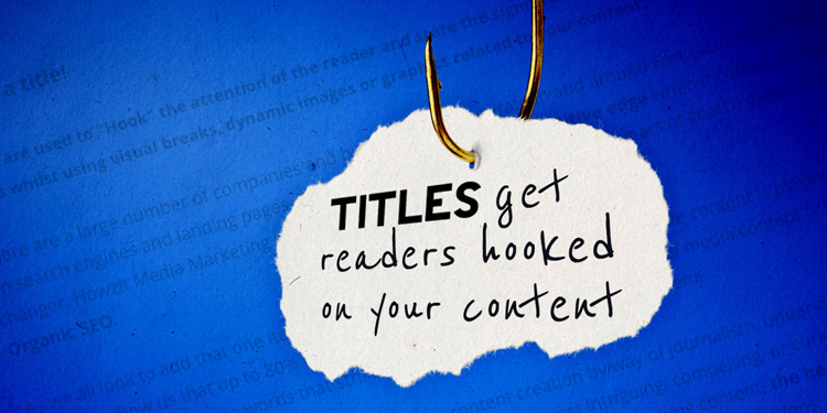 Online Content Marketing. Part #3 – Titles