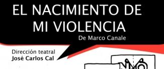 Ir al evento: EL NACIMIENTO DE MI VIOLENCIA