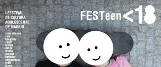 Ir al evento: FESTeen I Festival de cultura adolescente TEATRO