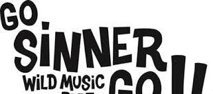Ir al evento: FESTIVAL GO SINNER GO