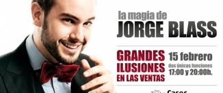 Ir al evento: LA MAGIA DE JORGE BLASS, GRANDES ILUSIONES