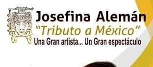 "Ir al evento: JOSEFINA ALEMÁN ""Tributo a México"""