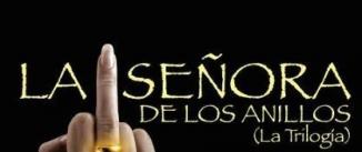 Ir al evento: LA SEÑORA DE LOS ANILLOS (La Trilogía)