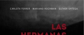 Ir al evento: LAS HERMANAS RIVAS de Adriana Roffi