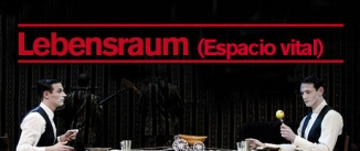 Ir al evento: LEBENSRAUM (Espacio vital)