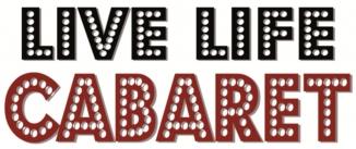 Ir al evento: LIVE LIFE CABARET