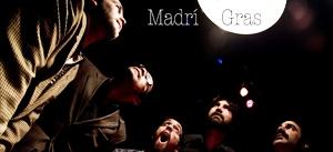 Ir al evento: MADRÍ GRASS en concierto