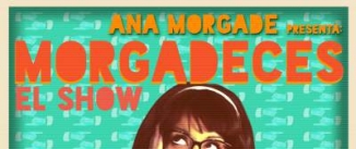 Ir al evento: MORGADECES - Ana Morgade