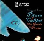Ir al evento: PITUSA Y COLIBRÍ, UNA HISTORIA DE PIRATAS