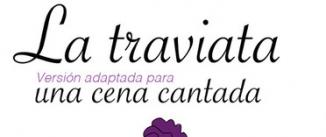 Ir al evento: LA TRAVIATA Cena+Espectáculo