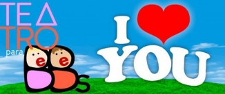 Ir al evento: Teatro para bebés - I LOVE YOU