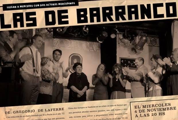 «Las de Barranco» llega a Mercedes con única función y actores mercedinos