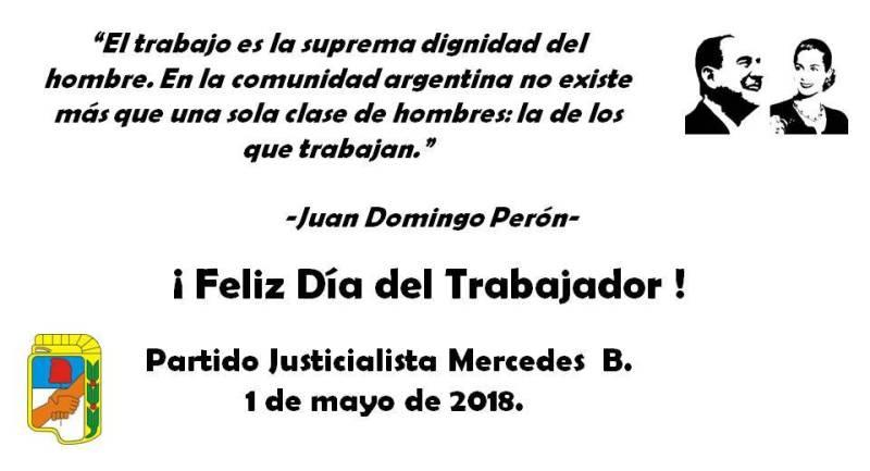 El Partido Justicialista saluda por el Día del Trabajador