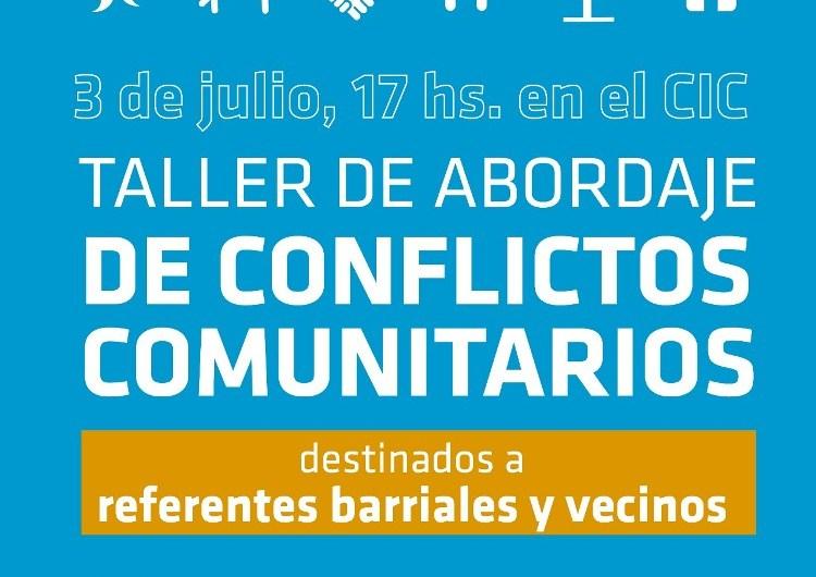 Habrá un taller de abordaje de conflictos comunitarios