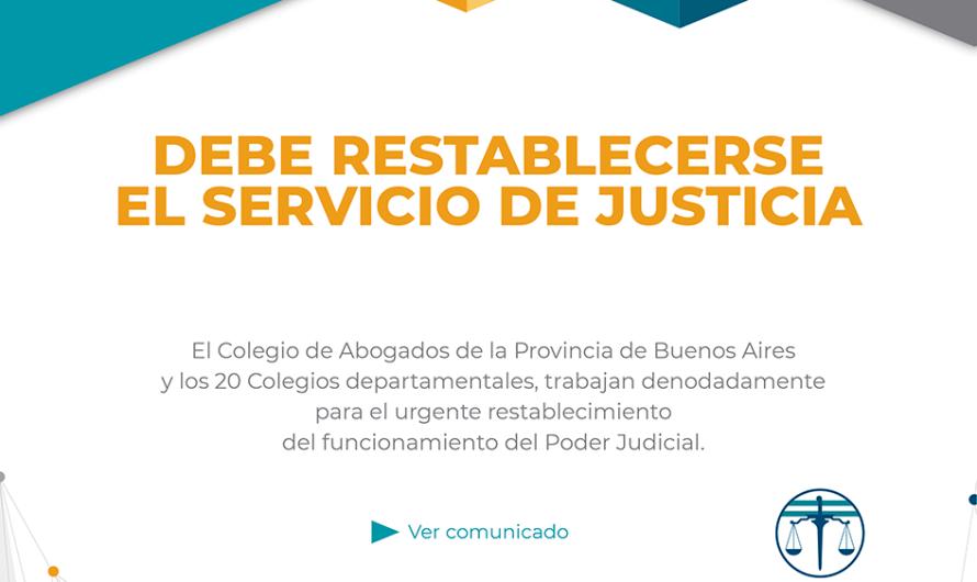 Abogados solicitan que se restablezca el servicio de justicia
