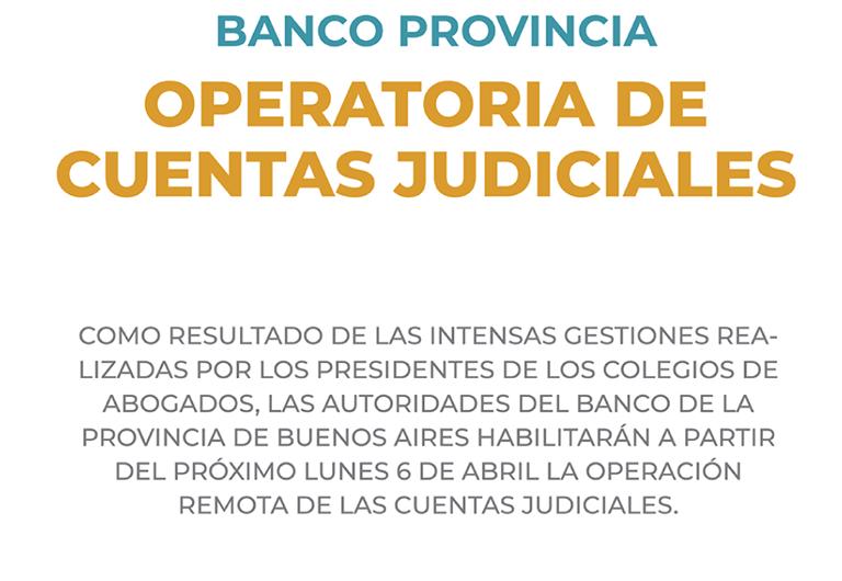 Habilitan operatoria de cuentas judiciales
