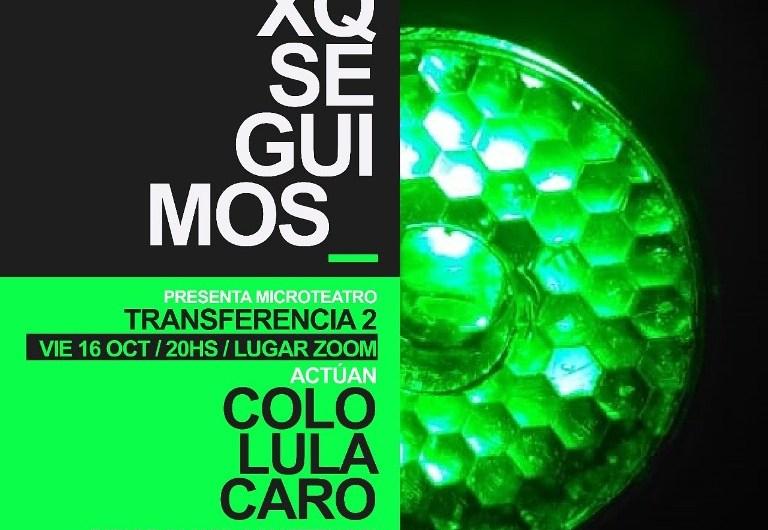 Microteatro online: este viernes 16 presentan «Transferencia 2»