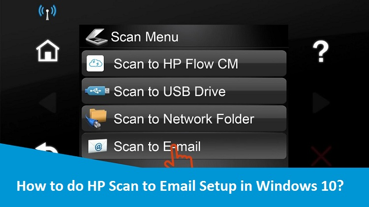 How To Do Hp Scan To Email Setup In Windows 10