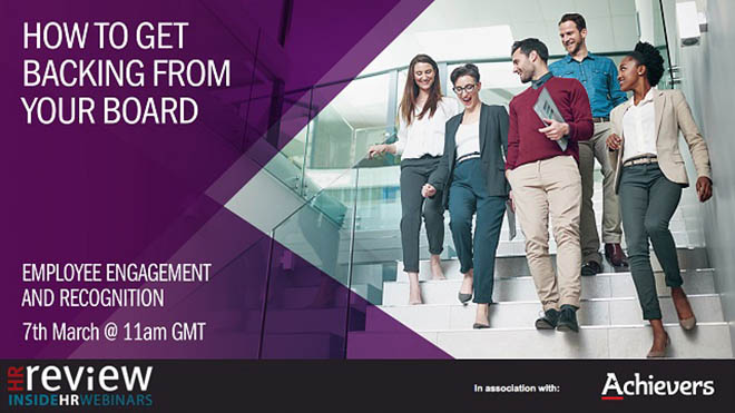 How to get backing from your board: employee engagement and recognition – 07/03/2018