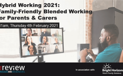 Hybrid Working 2021: Family-Friendly Blended Working for Parents & Carers- 04/02/2021