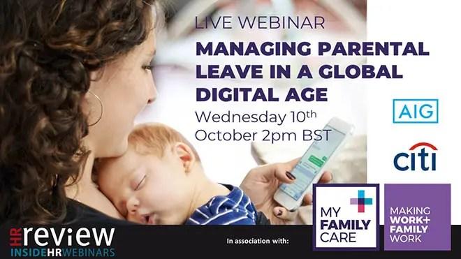 Managing parental leave in a global digital age – 10/10/2018
