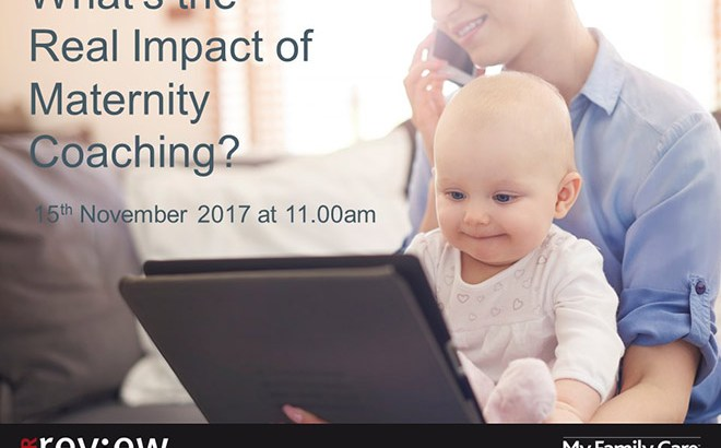 What's the real impact of Maternity Coaching? – 15/11/2017