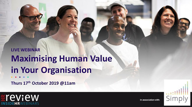 Maximising Human Value in your Organisation – 17/10/2019