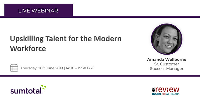 Upskilling talent for the modern workforce – 20/06/2019