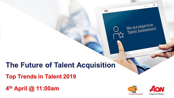 The Future of Talent Acquisition – 04/04/19