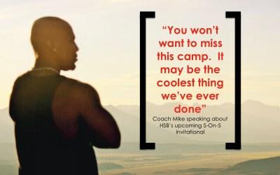 Alert – 5-On-5 Invitational Camp Reaching Capacity!