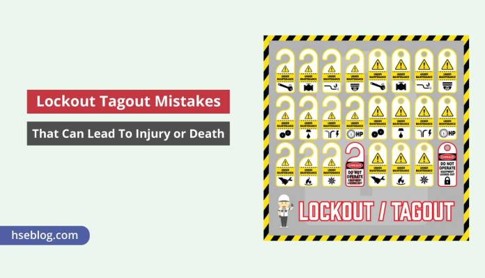 Lockout Tagout Mistakes That Can Lead To Injury or Death