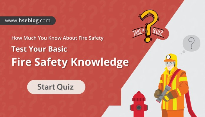 Test Your Basic Fire Safety Knowledge - Fire Safety Quiz