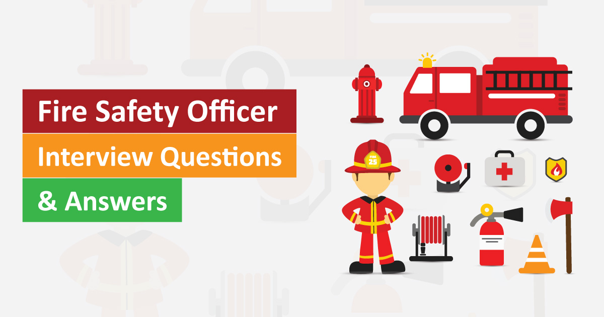 Fire Safety Officer Interview Questions & Answers | Job Interview