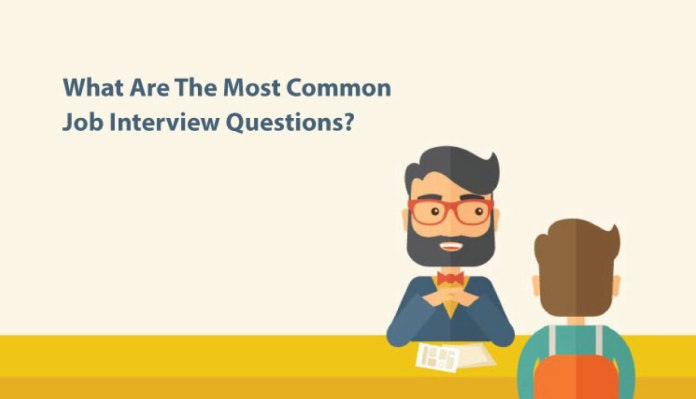 What Are The Most Common Job Interview Questions