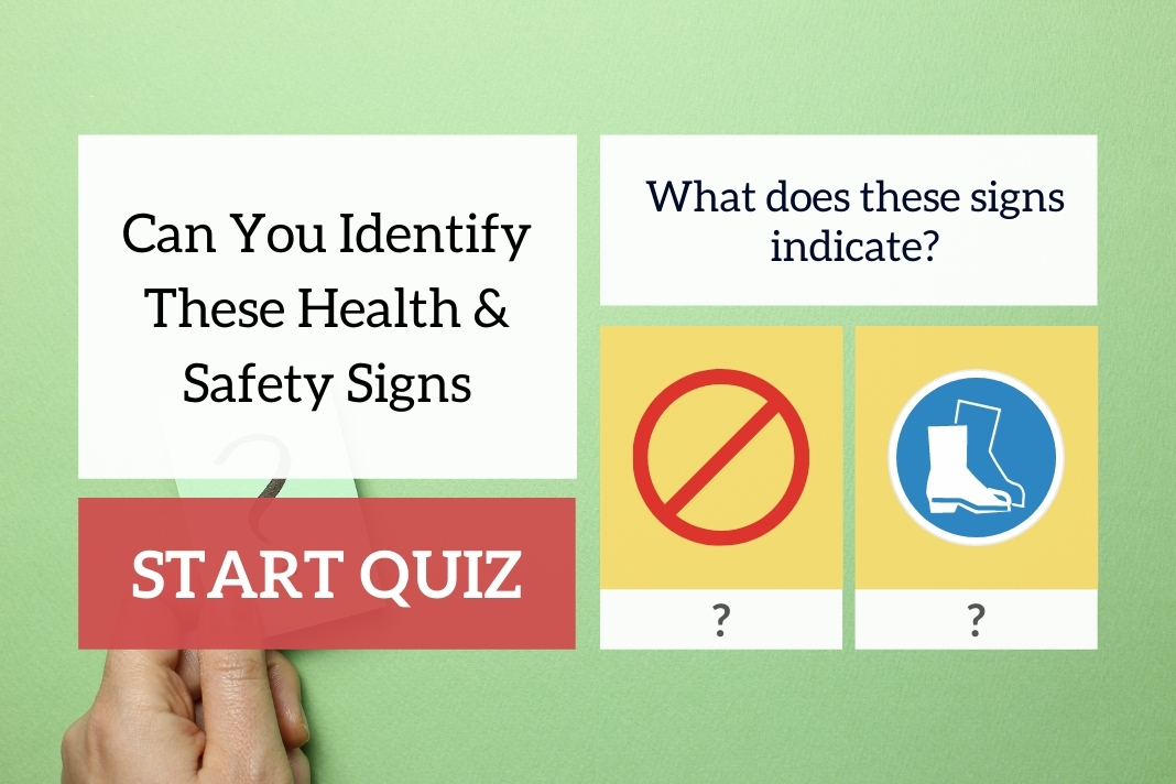 Can You Identify These Health & Safety Signs _1