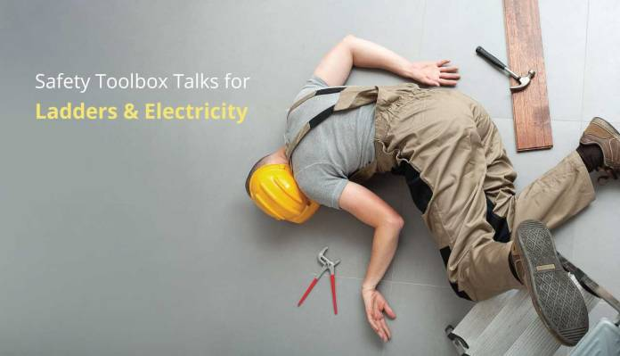 Safety Toolbox Talks for Ladders & Electricity