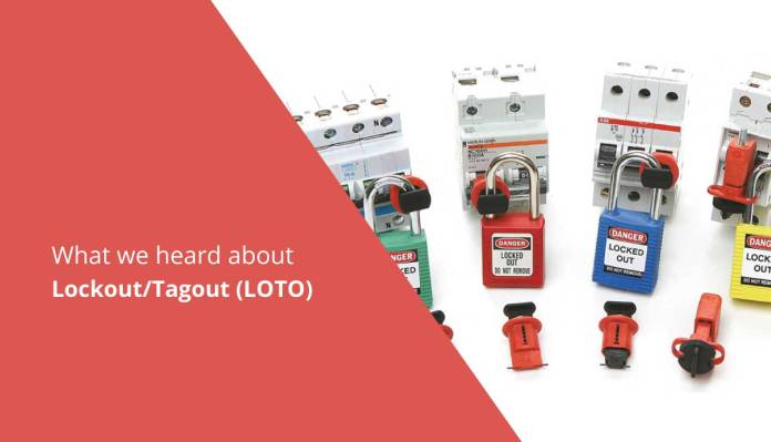 What We Heard About LockoutTagout (LOTO)