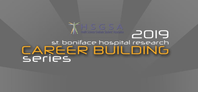 St. Boniface Hospital Research Career Building Series