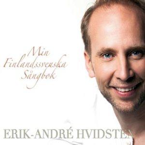 Hvidsten Erik-André – Min Finlandssvenska sångbok (CD)
