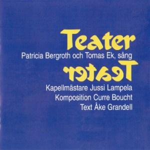 Bergroth Patricia & Ek Thomas – Teater (CD)