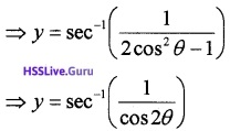 Plus Two Maths Continuity and Differentiability 3 Mark Questions and Answers 26