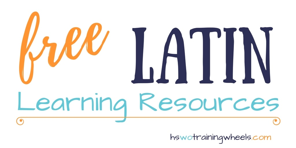 Free Latin Learning Resources | Homeschooling without Training Wheels