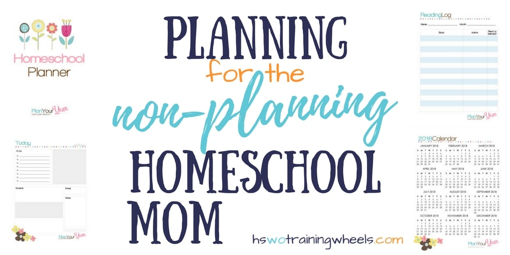 Planning for the Non-Planning Homeschool Mom