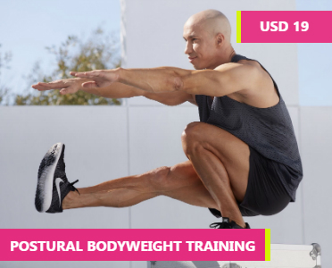 Postural Bodyweight Training - Bodyweight Training Program - bodyweight workout plan - postural training exercises