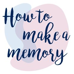 How to Make a Memory