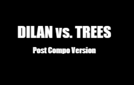 Dilan vs trees