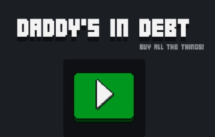 daddy's in debt