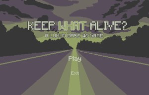 Keep what alive