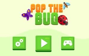 Pop the Bug